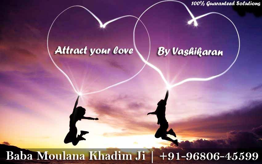 Attract Your Love by Vashikaran