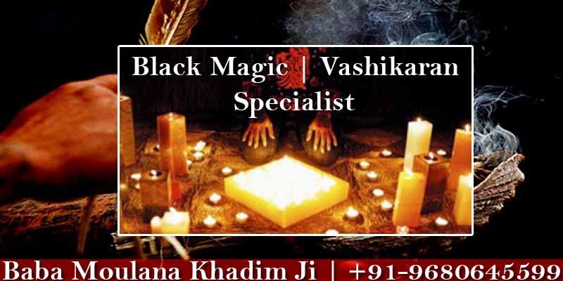 Black Magic Specialist in Banglore, Karnataka Baba Moulana Khadim Ji