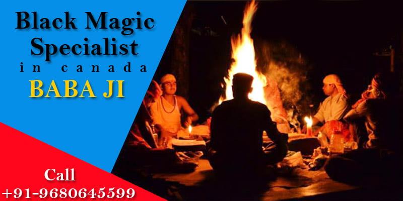 Best Black Magic Specialist in Canada