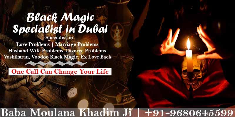Black Magic Specialist in Dubai