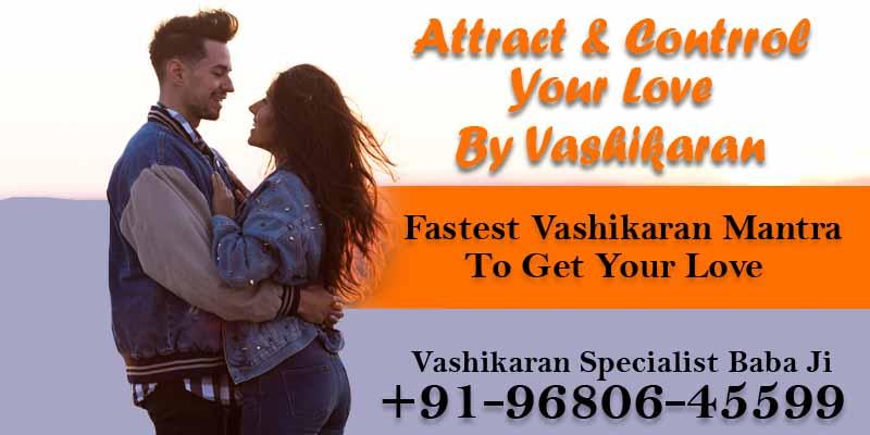 Fastest Vashikaran Mantra for Love