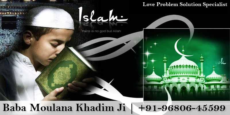 Islamic Vashikaran mantra for Love Problem Solution