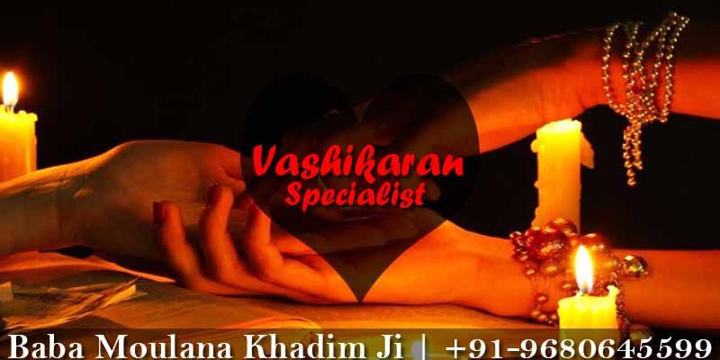 Vashikaran Specialist in Hyderabad India